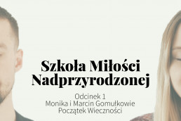 Monika i Marcin Gomułkowie, Początek Wieczności - Przyklejeni