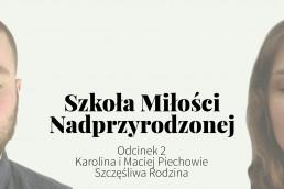 Karolina i Maciej Piechowie, Szczęśliwa Rodzina - Przyklejeni