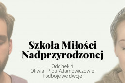 Oliwia i Piotr Adamowiczowie, Podboje we dwoje - Przyklejeni